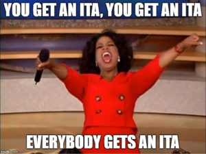 you get an ITA everybody gets an ITA