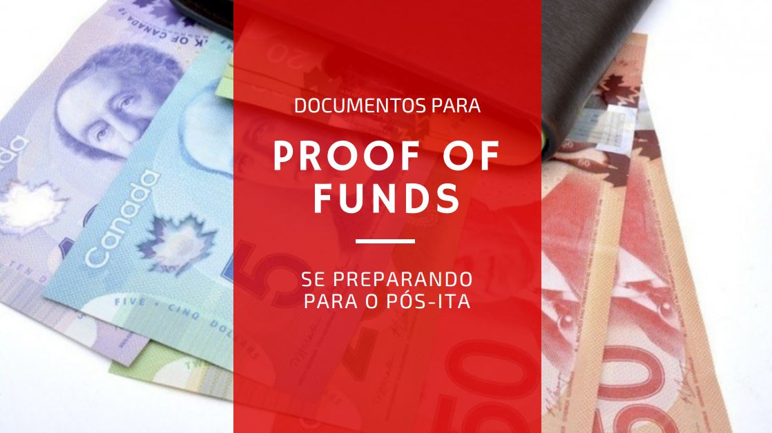 Documentos para o Proof of Funds se preparando para o pós-ITA