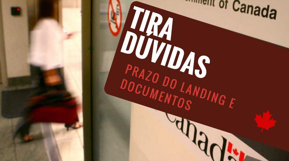Prazo do landing e documentos - tira dúvidas
