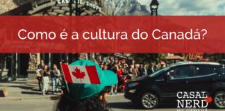 Cultura canadense - pt 1